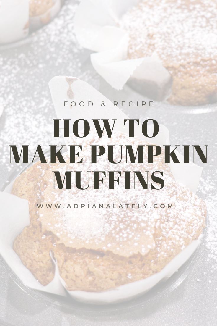 How To Make Pumpkin Muffins
