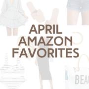 April Amazon Favorites