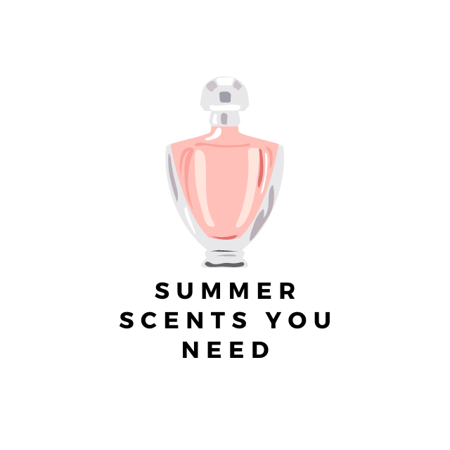 THE BEST PERFUMES FOR SUMMER